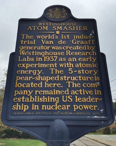 Historical marker for Westinghouse atom smasher: the world's first Van de Graaff generator, 1937