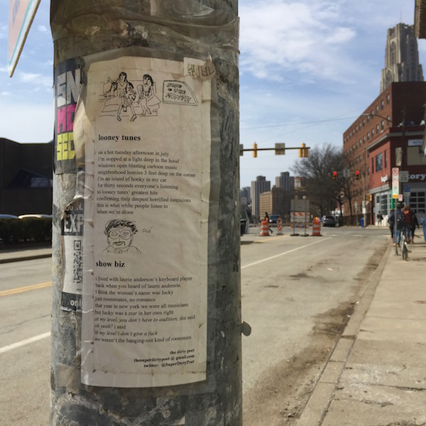 Three poems by The Dirty Poet taped to a light pole on Forbes Ave, Pittsburgh, PA