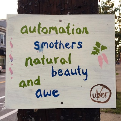 "Handmade sign reading ""Automation smothers natural beauty and awe"", Pittsburgh, PA"