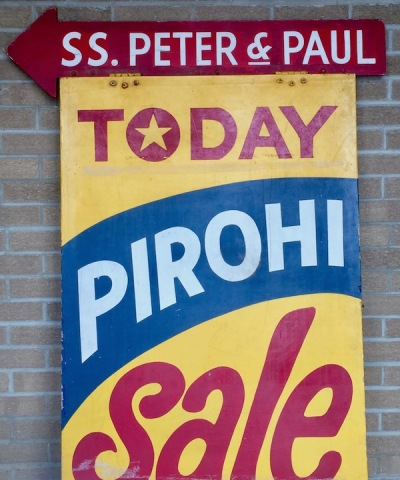 "wooden tent sign advertising ""Today Pirohi Sale"", Lyndora, PA"