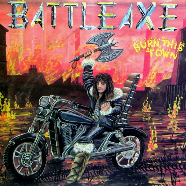 """album cover for """"Burn This Town"""" by Battle Axe featuring a drawing of a man holding a battle axe on a motorcycle"""