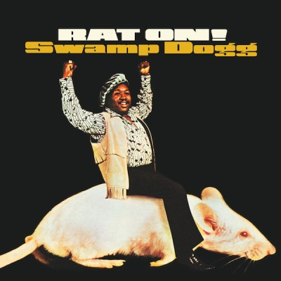 """album cover for """"Rat On!"""" by Swamp Dogg featuring the artist riding a giant rat"""