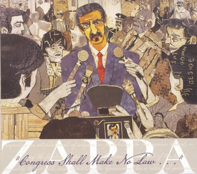 "Frank Zappa, ""Congress Shall Make No Law..."" CD with album cover artwork by Bill Miller"
