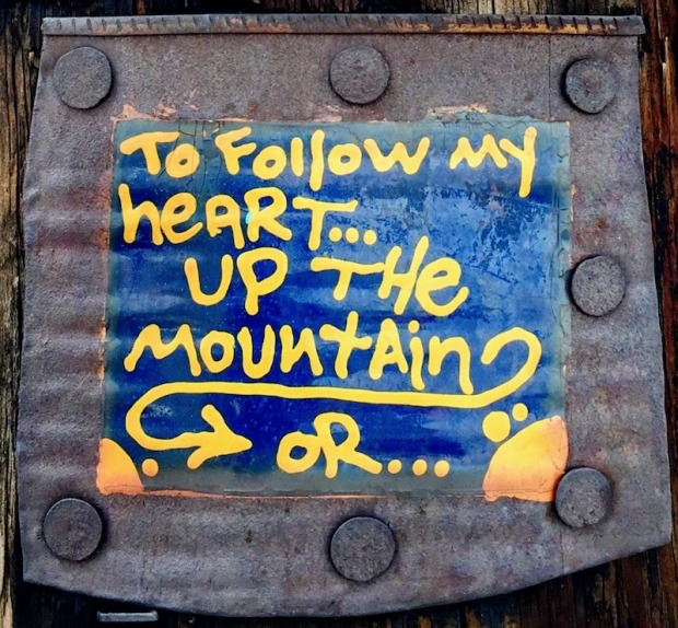 "small painting on steel can with text ""to follow my heart...up the mountain, or..."", Pittsburgh, PA"