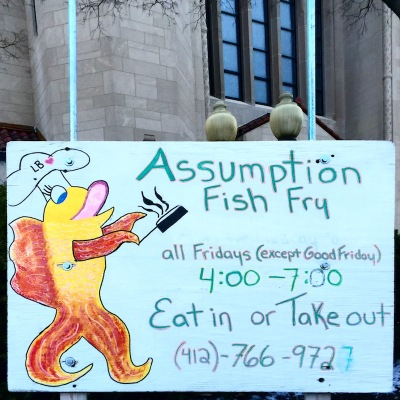 hand-made sign for fish fry, Church of the Assumption, Bellevue, PA