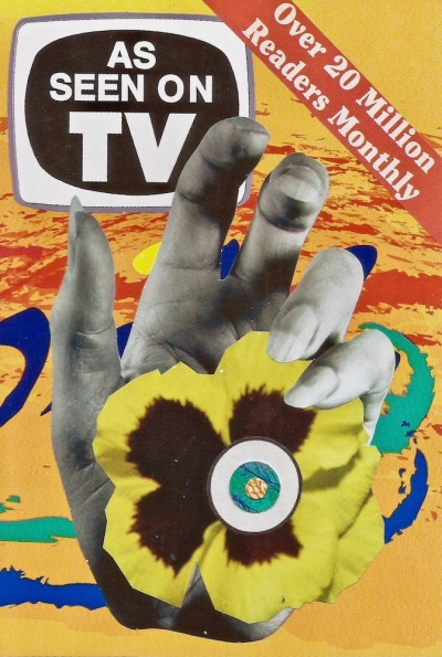 "paper collage by artist Mark 347 including woman's hand holding a flower and packaging label reading ""As Seen on TV"""