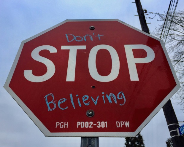 """stop sign altered to read """"Don't Stop Believing"""""""
